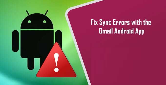 Fix-Sync-Errors-with-the-Gmail-Android-App